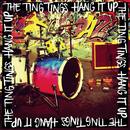 Hang It Up (Radio Edit)/The Ting Tings