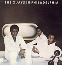 The O'Jays In Philly/The O'Jays