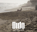 Don't Leave Home/Dido