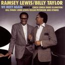 We Meet Again/Ramsey Lewis, Billy Taylor