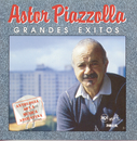 Grandes Exitos/Astor Piazzolla