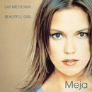 Lay Me Down/Meja