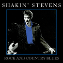 Country Blues/Shakin' Stevens