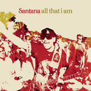All That I Am... Live From New York/Santana