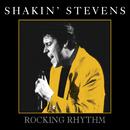 Rocking Rhythm/Shakin' Stevens
