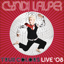 True Colors Live 2008/Cyndi Lauper
