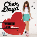 With Ur Love feat.Mike Posner/Cher Lloyd