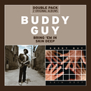 Bring 'Em In/Skin Deep/Buddy Guy