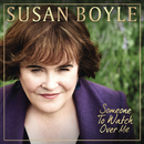 Someone To Watch Over Me/Susan Boyle