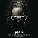 Turn All the Lights On feat.Ne-Yo/T-Pain