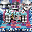 One Way Ticket feat.Boney M.,Ski/Frisco Disco