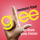 To Love You More (Glee Cast Version)/Glee Cast