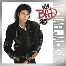 Bad 25th Anniversary/Michael Jackson