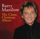 The Classic Christmas Album/Barry Manilow