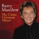 The Classic Christmas Album/Barry Manilow