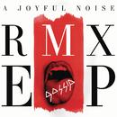 A Joyful Noise RMX EP/Gossip
