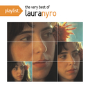 Playlist: The Very Best Of Laura Nyro/Laura Nyro