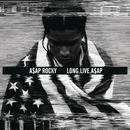 LONG.LIVE.A$AP (Deluxe Version)/A$AP Rocky