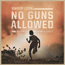 No Guns Allowed feat.Drake,Cori B./Snoop Lion
