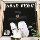 Work/A$AP Ferg
