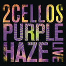 Purple Haze (Live)/2CELLOS