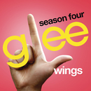 Wings (Glee Cast Version)/Glee Cast
