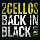 Back In Black (Live)/2CELLOS(SULIC & HAUSER)