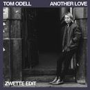 Another Love (Zwette Edit)/Tom Odell