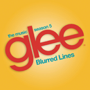 Blurred Lines (Glee Cast Version)/Glee Cast