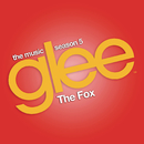 The Fox (Glee Cast Version feat. Adam Lambert)/Glee Cast