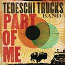 Part of Me/Tedeschi Trucks Band