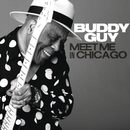 Meet Me in Chicago/Buddy Guy