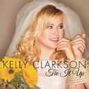 Tie It Up/Kelly Clarkson