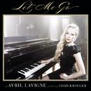 Let Me Go feat.Chad Kroeger/Avril Lavigne