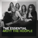 The Essential Mott The Hoople/Mott The Hoople