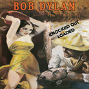 Knocked Out Loaded/BOB DYLAN