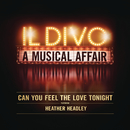 Can You Feel the Love Tonight feat.Heather Headley/Il Divo