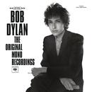 The Original Mono Recordings/BOB DYLAN