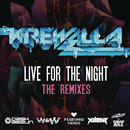 Live for the Night (Remix EP)/Krewella