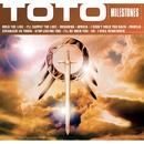 Milestones - Toto/Toto