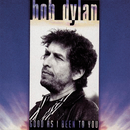 Good As I Been To You/BOB DYLAN