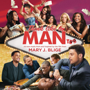 Think Like a Man Too (Music from and Inspired by the Film)/Mary J. Blige