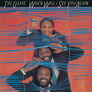 When Will I See You Again/The O'Jays