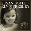 O Come, All Ye Faithful/Susan Boyle & Elvis Presley