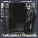 Another Love (Dimitri Vangelis & Wyman Remix)/Tom Odell