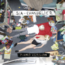 Chandelier (Piano Version)/Sia
