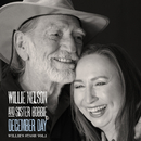 December Day: Willie's Stash Vol.1/Willie Nelson and Sister Bobbie