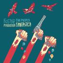 Pseudologia Fantastica/Foster The People