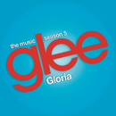 Gloria (Glee Cast Version feat. Adam Lambert)/Glee Cast