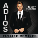 Adiós (Flylife Remixes)/Ricky Martin